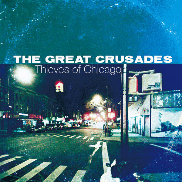 The Great Crusades - Thieves Of Chicago (Mud-CD-057)