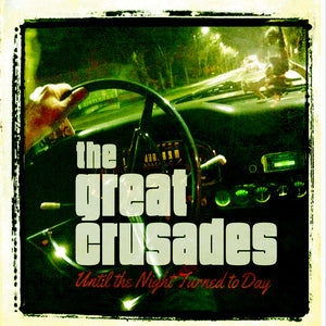 The Great Crusades - Until The Night Turned To Day (Mud-CD-061)