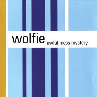 Wolfie - Awful Mess Mystery (Mud-LP-033)