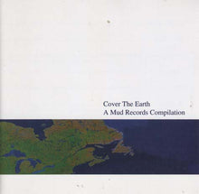Load image into Gallery viewer, Various - Cover The Earth: A Mud Records Compilation