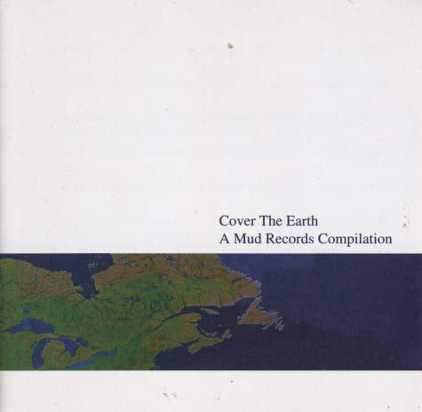 Various - Cover The Earth: A Mud Records Compilation