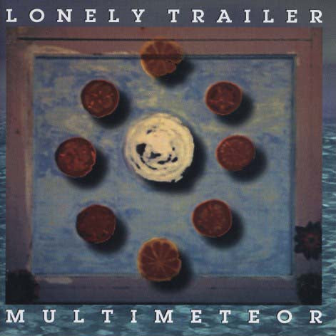 Lonely Trailer - Multimeteor