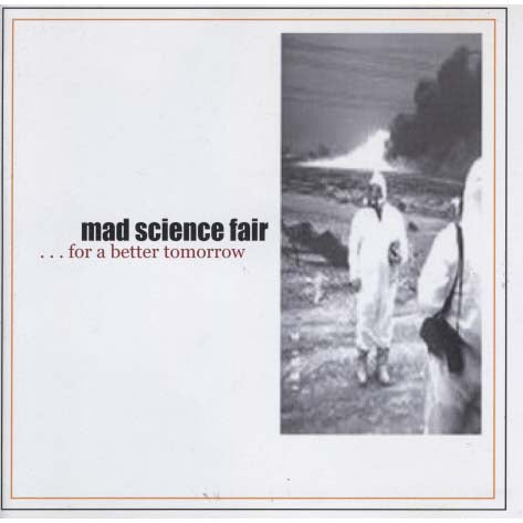 Mad Science Fair - For a Better Tomorrow