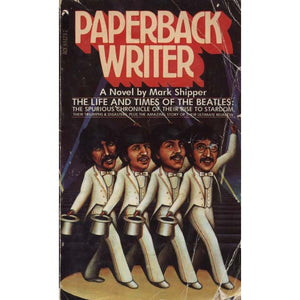 Paperback Writer (Shipper, Mark)