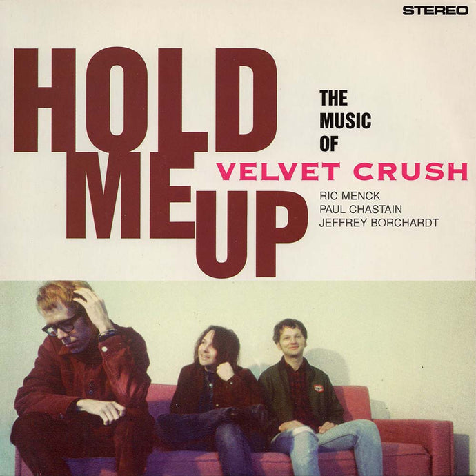 Velvet Crush - Hold Me Up (Parasol-001)