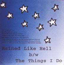 Load image into Gallery viewer, Weird Summer - Rained Like Hell / The Things I Do (Par-022)