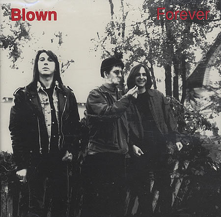 Blown - Forever (Par-CD-001)