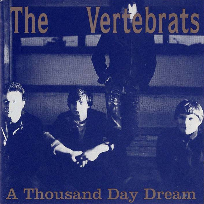 The Vertebrats - A Thousand Day Dream (Par-CD-002)