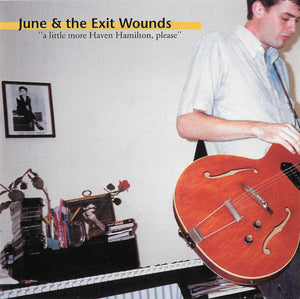 June & The Exit Wounds - A Little More Haven Hamilton, Please (Par-CD-026)