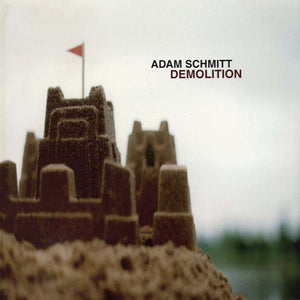 Adam Schmitt - Demolition (Par-CD-033)