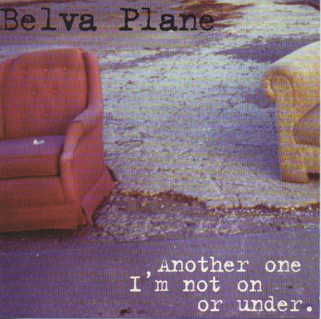 Belva Plane - Another One I'm Not On Or Under (Par-CD-041)