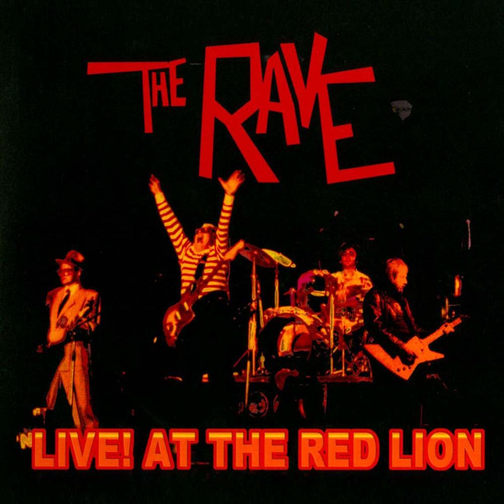 The Rave - Live at the Red Lion (Par-CD-123)