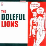 Doleful Lions - Hang Around In Your Head