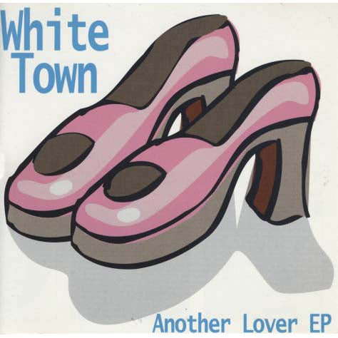 White Town - Another Lover EP