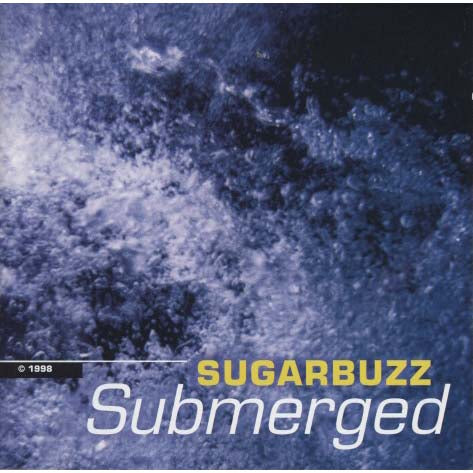 Sugarbuzz - Submerged