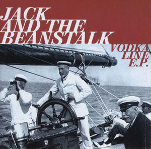Jack And The Beanstalk - The Vodka Line EP