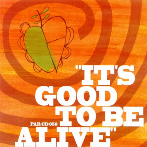 Busytoby - It's Good To Be Alive