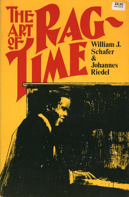 Art of Ragtime (William J Schafer/Johannes Riedel)