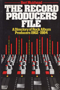 Record Producers File (Bert Muirhead)