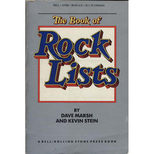 The Book of Rock Lists (Marsh, Dave, and Kevin Stein)