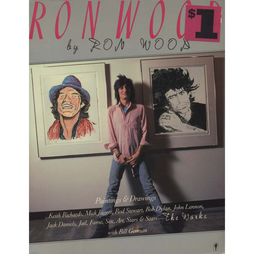 Ron Wood: The Works (Wood, Ron, with Bill German)