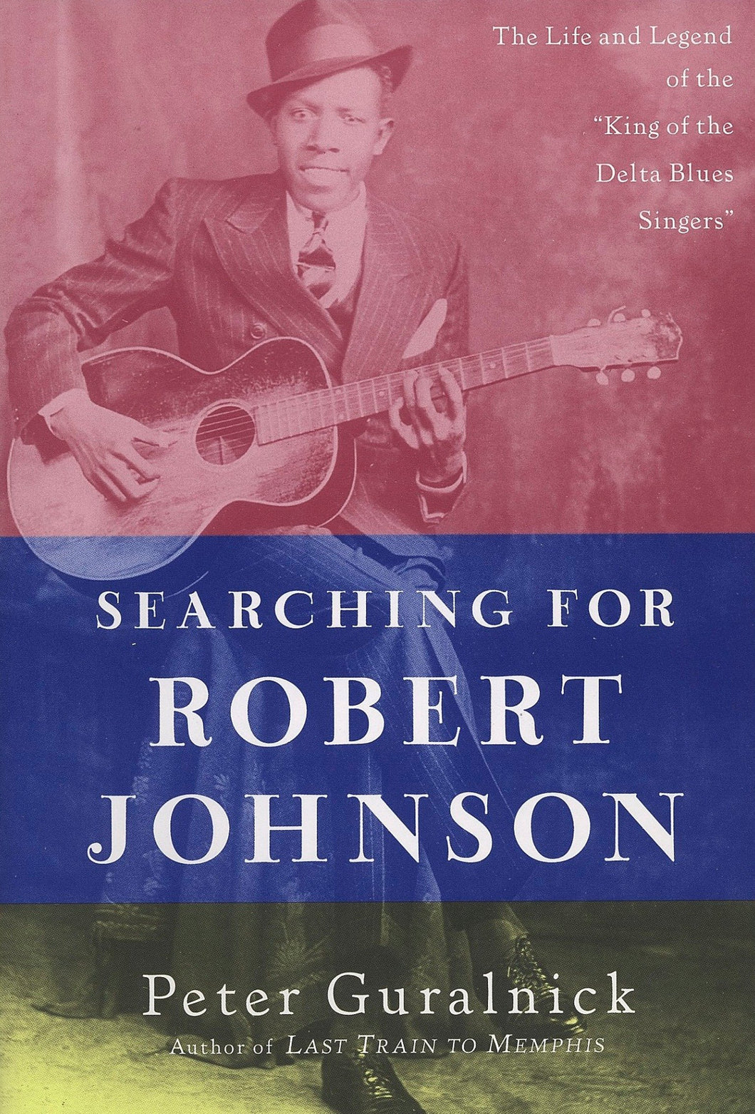 Searching for Robert Johnson (Peter Guralnick)