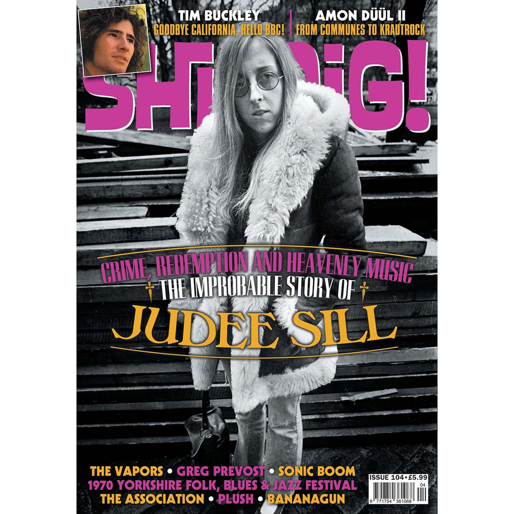Shindig! Magazine Issue 104 (June 2020) - Judee Sill