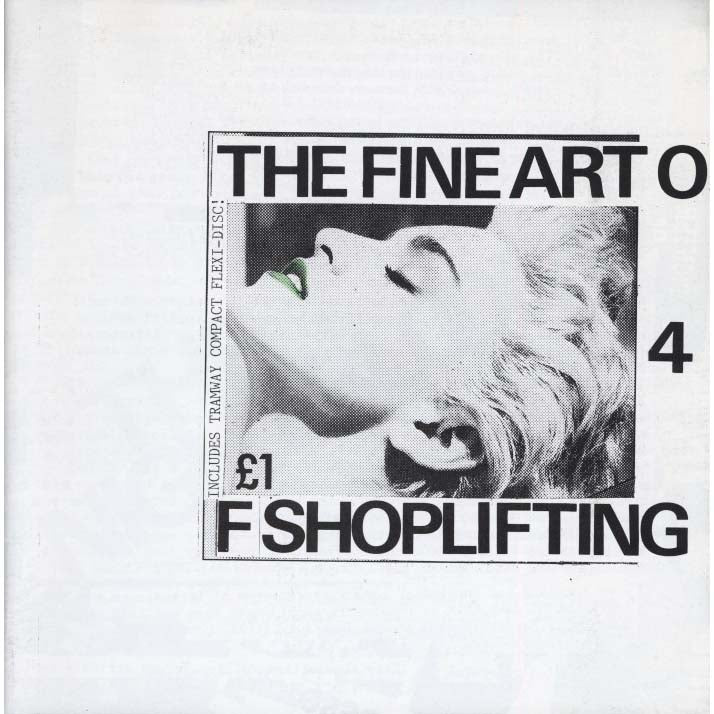 The Fine Art of Shoplifting 'Zine Issue 04