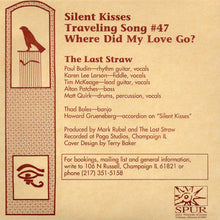Load image into Gallery viewer, Last Straw - Silent Kisses (Spur-002)
