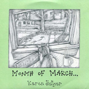 Karen Hellyer - Month of March (Spur-003)