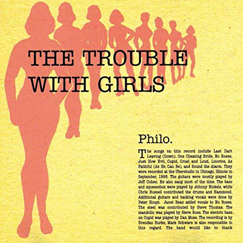 Philo - The Trouble With Girls (Spur-CD-003)