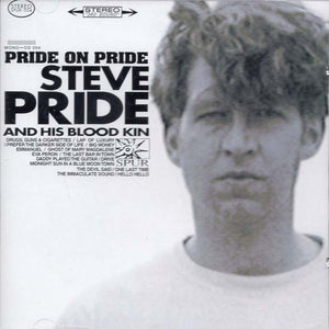 Steve Pride & His Blood Kin - Pride On Pride (Spur-CD-004)