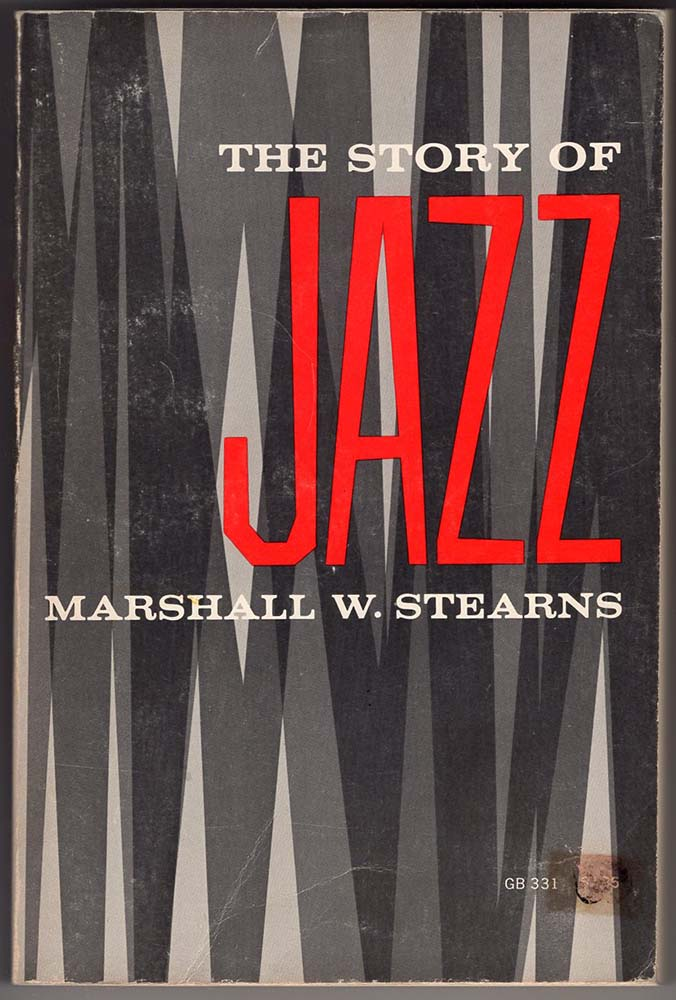 Story of Jazz (Marshall W Stearns)