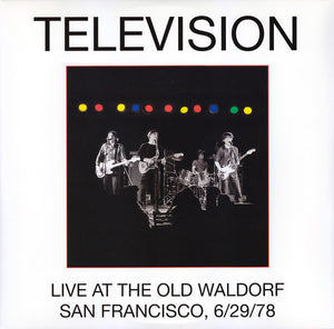 Television - Live At The Old Waldorf, San Francisco, 6/29/78