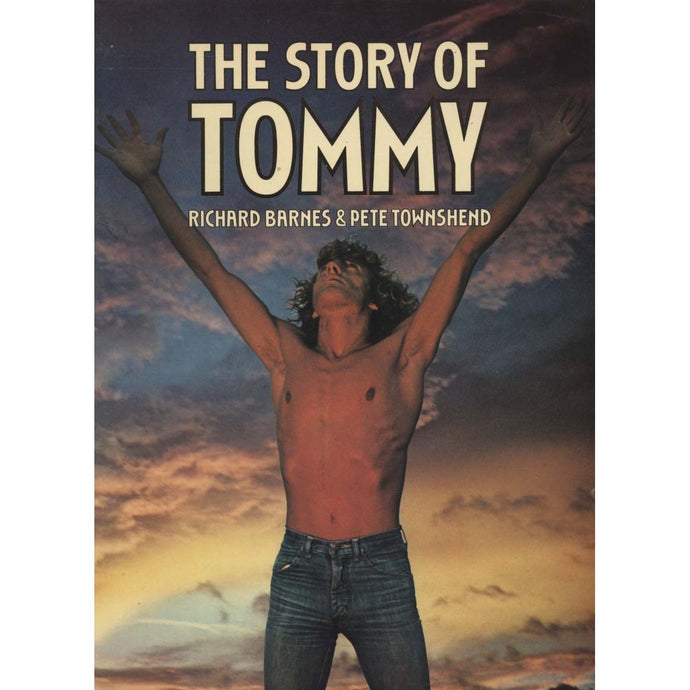 The Story of Tommy (Barnes, Richard, and Pete Townshend)