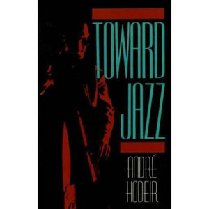 Toward Jazz (Andre Hoder)