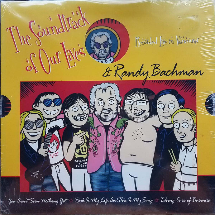 The Soundtrack Of Our Lives & Randy Bachman - Recorded Live In Vancouver