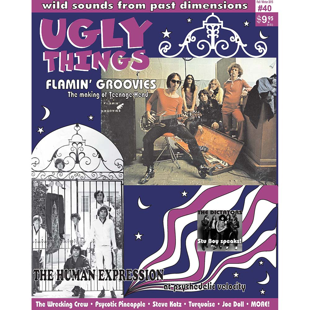 Ugly Things Issue 40 (Fall/Winter 2015) - Flamin' Groovies