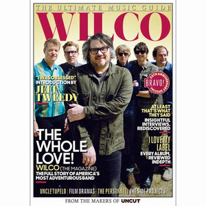 Uncut Magazine - Ultimate Music Guide: Wilco (2020)
