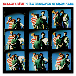 Velvet Crush - In The Presence Of Greatness (vinyl)