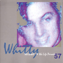 Load image into Gallery viewer, Whitty Whitesell & The Life Parade - 57