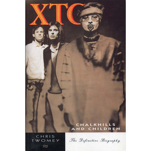 XTC - Chalkhills and Children (Chris Twomey)