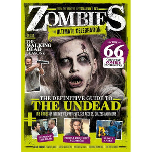Total Film & SFX Presents: Zombies - The Ultimate Celebration