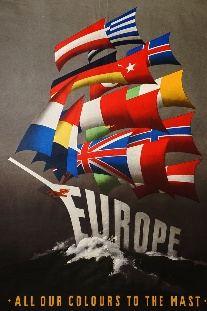Europe, All Our Colours to the Mast (1950) - Authentic Vintage Posters
