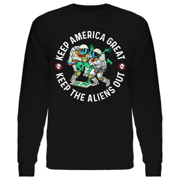 Keep The Aliens Out - Patriot Wear