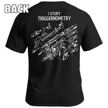 I Study Triggernometry - Patriot Wear