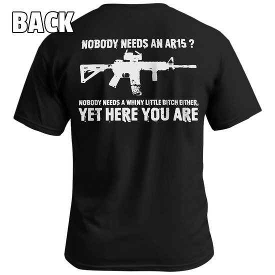Nobody Needs An AR-15? - Patriot Wear