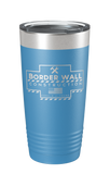 Border Wall Construction Laser Etched Tumbler - Patriot Wear
