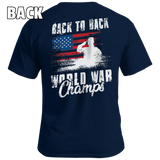 Back to Back World War Champs - Patriot Wear