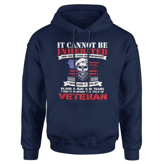 It Cannot Be Inherited - Patriot Wear